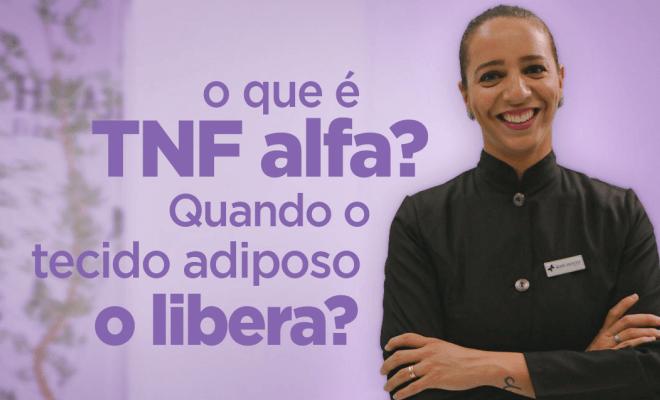 O que é TNF Alfa?